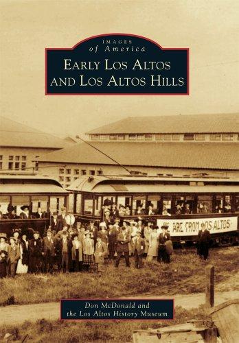 9780738580104: Early Los Altos and Los Altos Hills (Images of America)