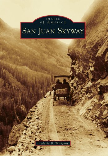 9780738580289: San Juan Skyway (Images of America)