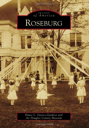 9780738580319: Roseburg (Images of America)