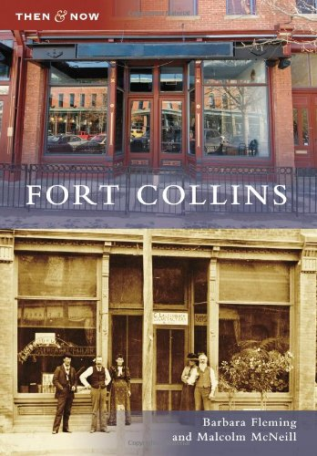 9780738581248: Fort Collins (Then and Now)