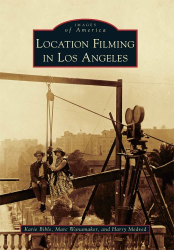 9780738581323: Location Filming in Los Angeles (Images of America Series)