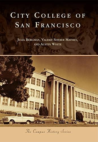9780738581347: City College of San Francisco (Campus History)