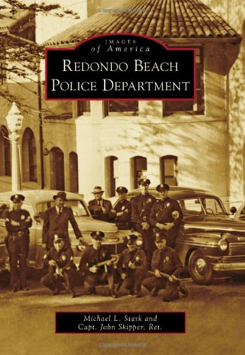 9780738581644: Redondo Beach Police Department (Images of America)