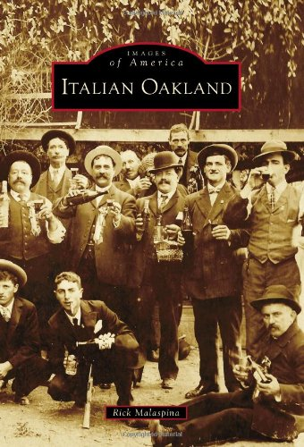 9780738581705: Italian Oakland (Images of America Series)