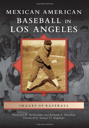 9780738581804: Mexican American Baseball in Los Angeles (Images of Baseball)