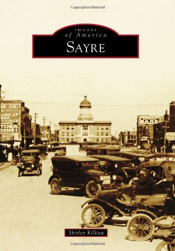 9780738582528: Sayre (Images of America)