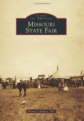 Missouri State Fair (Images of America): Rhonda Chalfant PhD