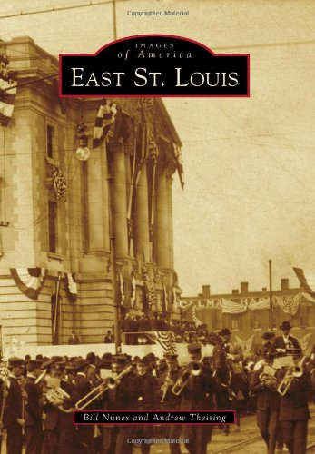 9780738582801: East St. Louis (Images of America)