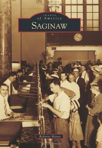 Saginaw (Images of America): Roberta Morey