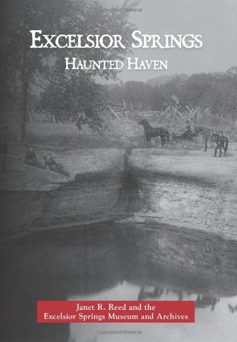 9780738583365: Excelsior Springs:: Haunted Haven