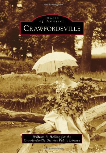 9780738583549: Crawfordsville (Images of America)