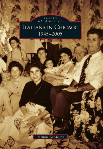 9780738583648: Italians in Chicago, 1945-2005