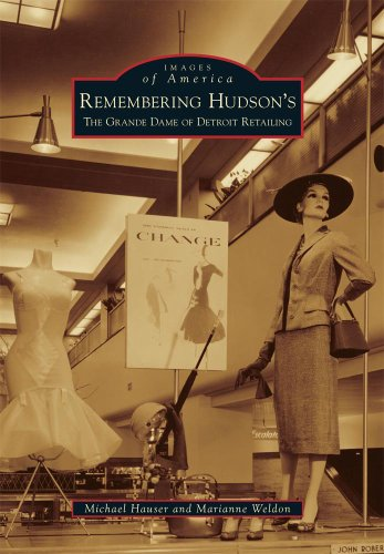 9780738583662: Remembering Hudson's: The Grand Dame of Detroit Retailing (Images of America)