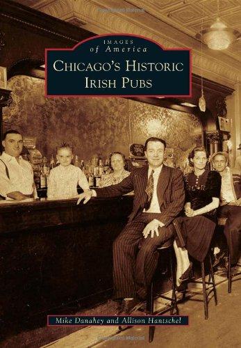 9780738583914: Chicago's Historic Irish Pubs (Images of America)