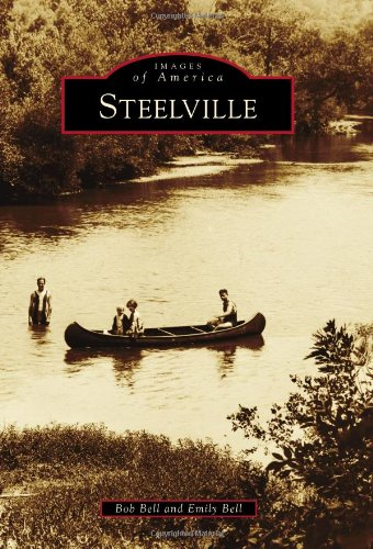 9780738584133: Steelville (Images of America)