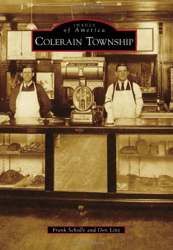 9780738584331: Colerain Township (Images of America)