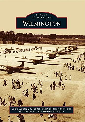 9780738584447: Wilmington (Images of America)