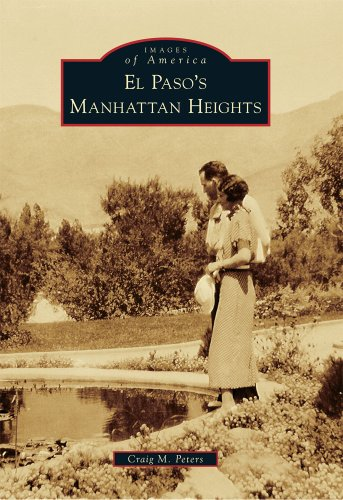 9780738584805: El Paso's Manhattan Heights (Images of America)