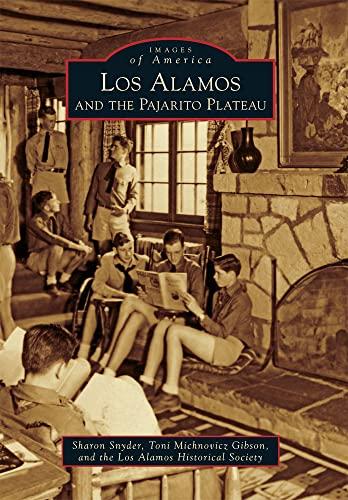 Los Alamos and the Pajarito Plateau: Snyder, Sharon