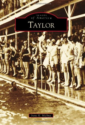 9780738585024: Taylor (Images of America)