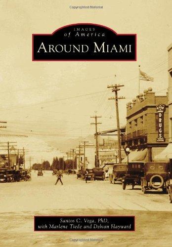 Around Miami: Vega Phd, Santos C.