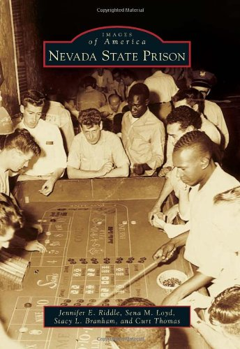 9780738585451: Nevada State Prison (Images of America)