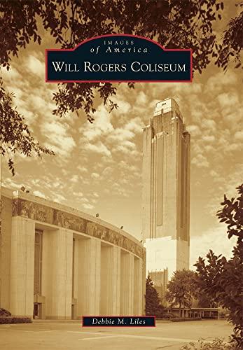 Will Rogers Coliseum by Debbie M Liles: Debbie M. Liles