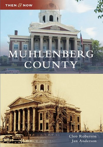 9780738585703: Muhlenberg County (Then and Now)