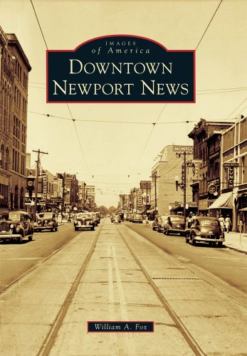 9780738585819: Downtown Newport News (Images of America)