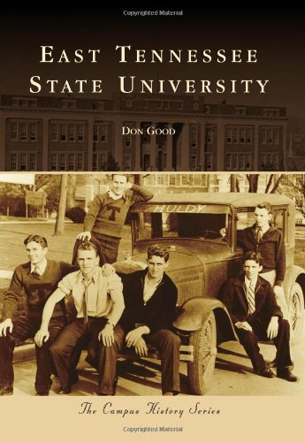 9780738585888: East Tennessee State University (Campus History)