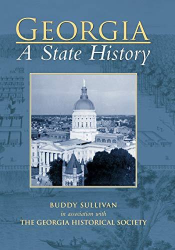 9780738585895: Georgia:: A State History (Making of America (Arcadia))
