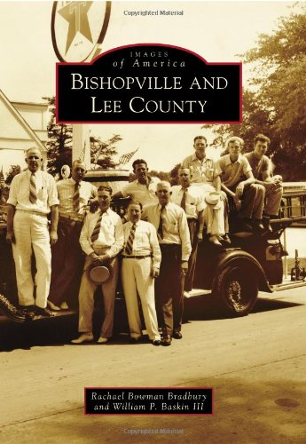 9780738586434: Bishopville and Lee County (Images of America)