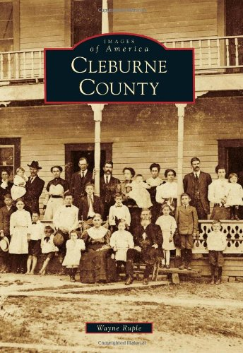 9780738586458: Cleburne County (Images of America)