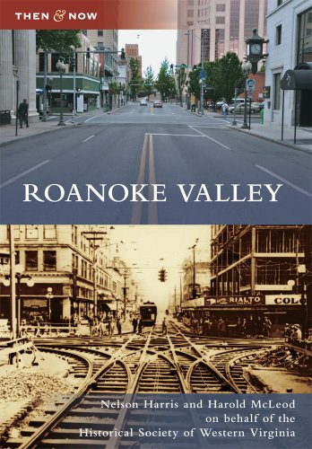 9780738586663: Roanoke Valley (Then and Now)