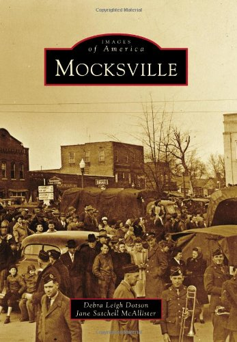 9780738586700: Mocksville (Images of America)