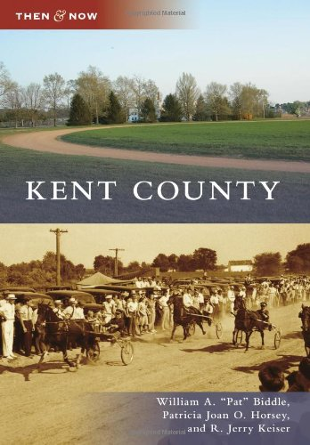 9780738586724: Kent County (Then and Now)