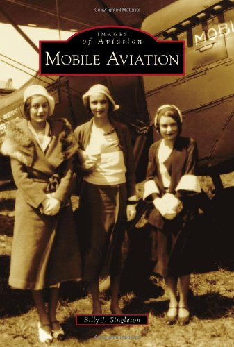 9780738586830: Mobile Aviation (Images of Aviation)