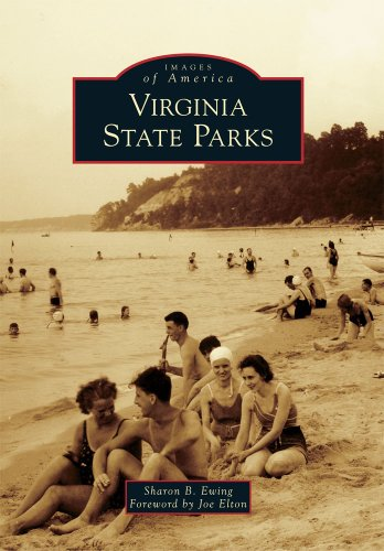 Virginia State Parks (Images of America Series): Sharon B. Ewing