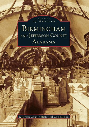 9780738587301: Birmingham and Jefferson County (Images of America)