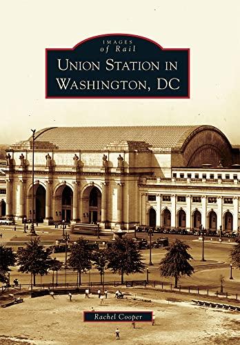 9780738587530: Union Station in Washington, DC (Images of Rail)