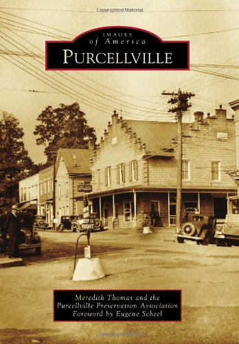 Purcellville (Images of America) (Images of America: Thomas, Meredith; Purcellville