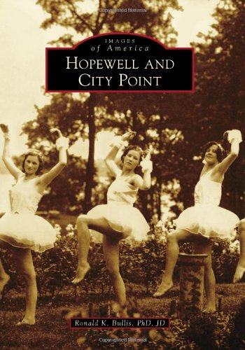 9780738587738: Hopewell and City Point (Images of America)