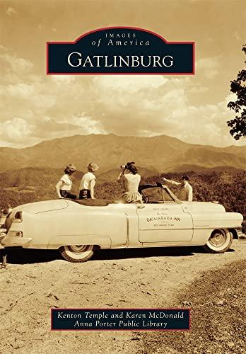 9780738587837: Gatlinburg (Images of America)