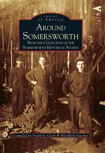 9780738588353: Around Somersworth: From the Collection of the Somersworth Historical Society (Images of America)