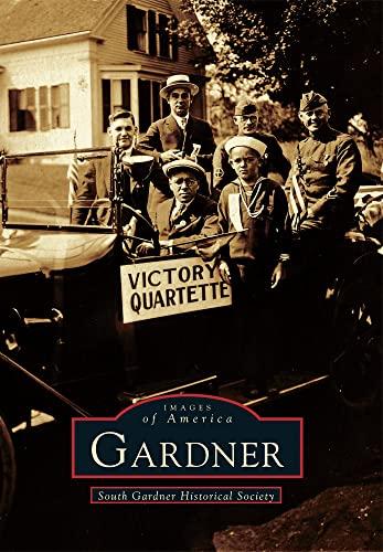9780738588452: Gardner (Images of America)