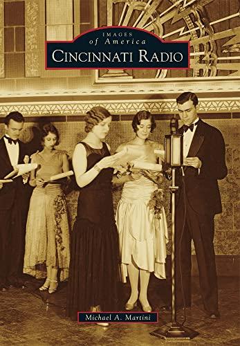 9780738588643: Cincinnati Radio (Images of America)