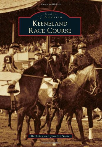9780738588742: Keeneland Race Course (Images of America)