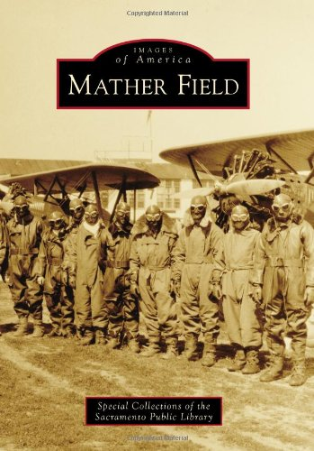 Mather Field (Images of America)