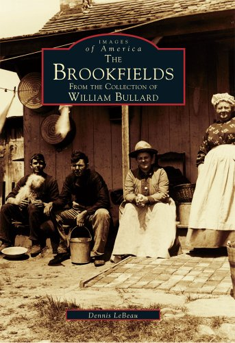 9780738589510: The Brookfields: From the Collection of William Bullard (Images of America)