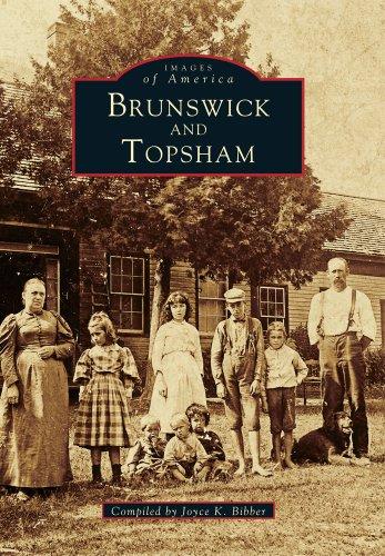 9780738589800: Brunswick and Topsham (Images of America)